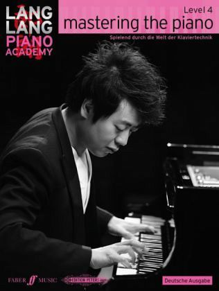 Mastering The Piano Level 4 – Lang Lang