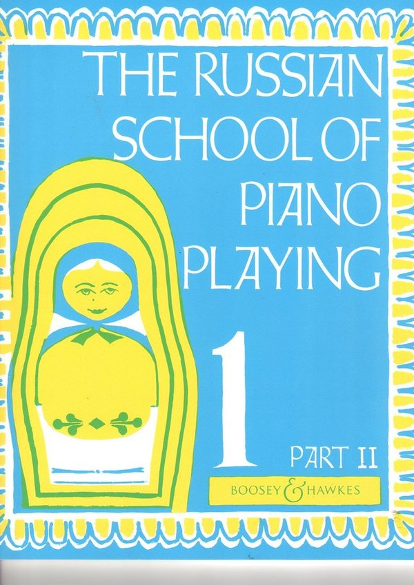 The Russian School of Piani Playing 1- Part II